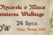 Turniej Rycerski - Szydłów, 24 lipca 2016 r.